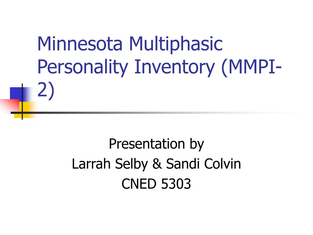 minnesota multiphasic personality inventory mmpi 2 l.