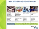 how business professionals learn
