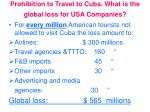 prohibition to travel to cuba what is the global loss for usa companies