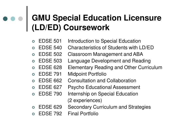 special education coursework 1: applicants may contact the department of special education for further information on the prior experience requirement 2: six hours of rotc upper level courses.