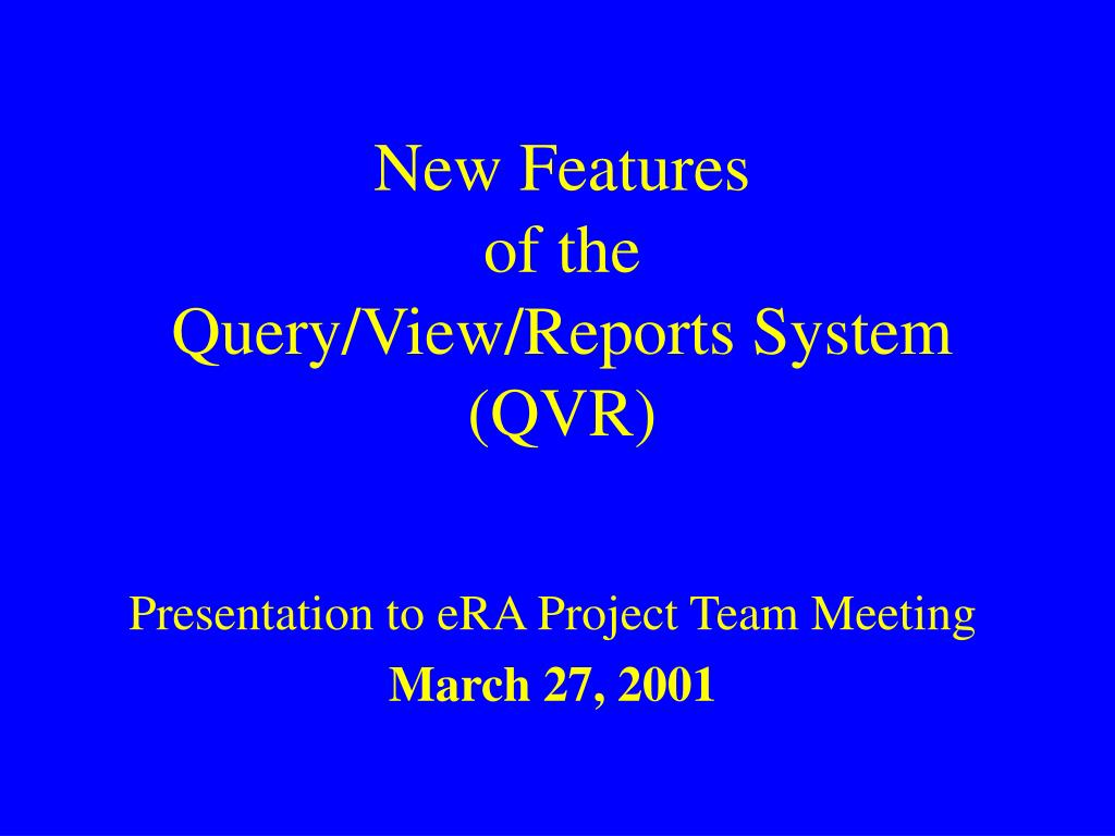 new features of the query view reports system qvr l.