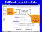 qvr search screen activity codes