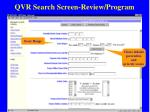 qvr search screen review program15