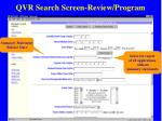 qvr search screen review program16
