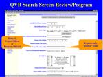 qvr search screen review program18