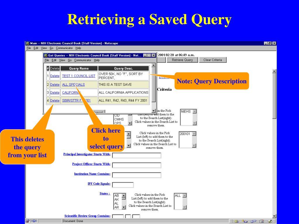 Retrieving a Saved Query
