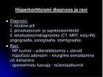 h perkortitsismi diagnoos ja ravi