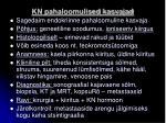 kn pahaloomulised kasvajad