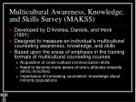 multicultural awareness knowledge and skills survey makss