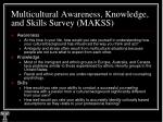 multicultural awareness knowledge and skills survey makss16