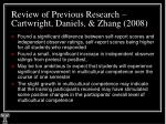 review of previous research cartwright daniels zhang 200821