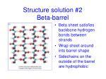 structure solution 2 beta barrel