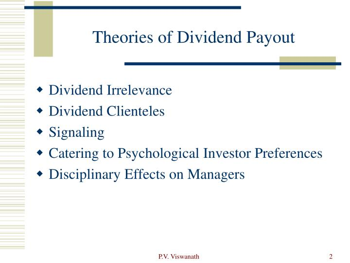 theories of dividend Join other individual investors receiving free personalized market updates and research join other institutional investors receiving free personalized market updates and research.