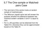5 7 the one sample or matched pairs case