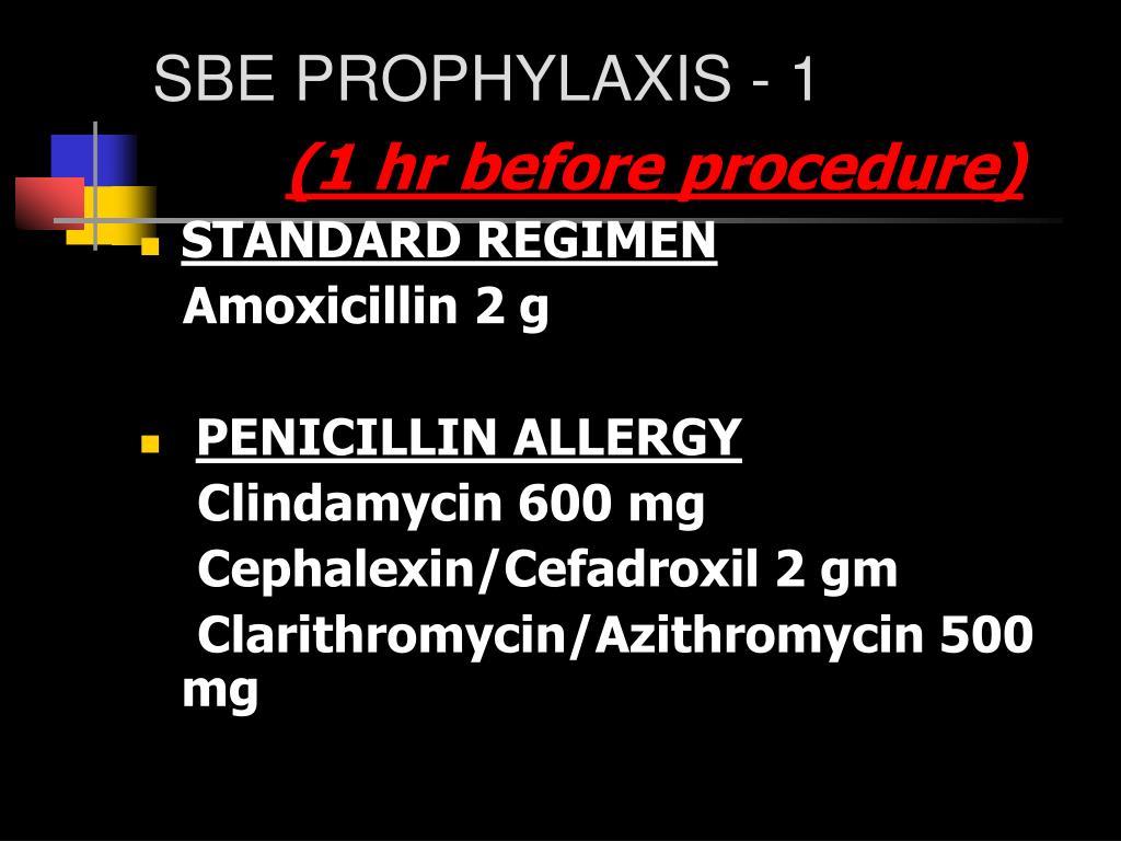 SBE PROPHYLAXIS - 1