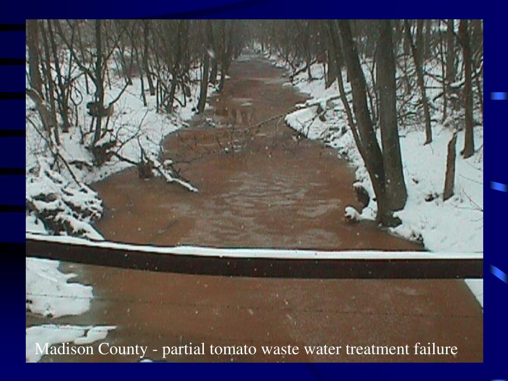 Madison County - partial tomato waste water treatment failure