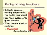 finding and using the evidence