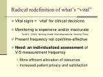 radical redefinition of what s vital