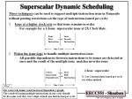 superscalar dynamic scheduling
