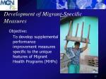 development of migrant specific measures