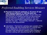 preferred enabling services measure