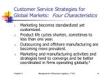 customer service strategies for global markets four characteristics