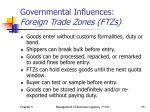 governmental influences foreign trade zones ftzs
