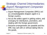 strategic channel intermediaries export management companies