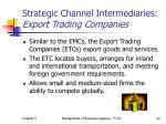 strategic channel intermediaries export trading companies