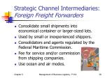 strategic channel intermediaries foreign freight forwarders