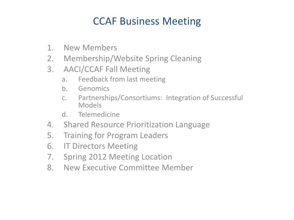 ccaf business meeting l.