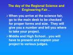 the day of the regional science and engineering fair