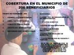 cobertura en el municipio de 206 beneficiarios
