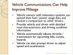 vehicle communications can help improve mileage