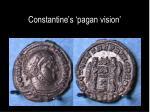 constantine s pagan vision