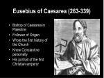 eusebius of caesarea 263 339