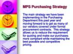 mps purchasing strategy