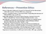 references preventive ethics
