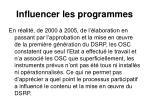 influencer les programmes