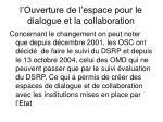 l ouverture de l espace pour le dialogue et la collaboration