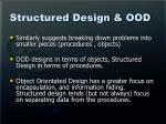 structured design ood