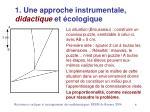 1 une approche instrumentale didactique et cologique