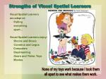 strengths of visual spatial learners