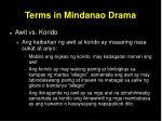 terms in mindanao drama29
