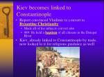 kiev becomes linked to constantinople8