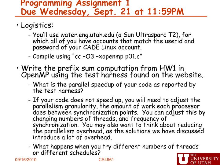 Programming assignment 1 due wednesday sept 21 at 11 59pm
