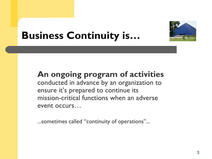 Business continuity is