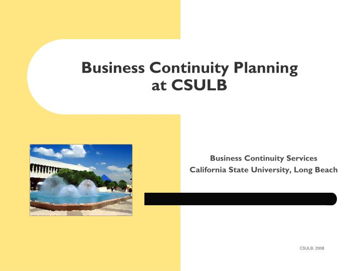 Business continuity planning at csulb