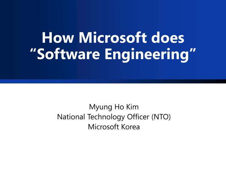 How microsoft does software engineering