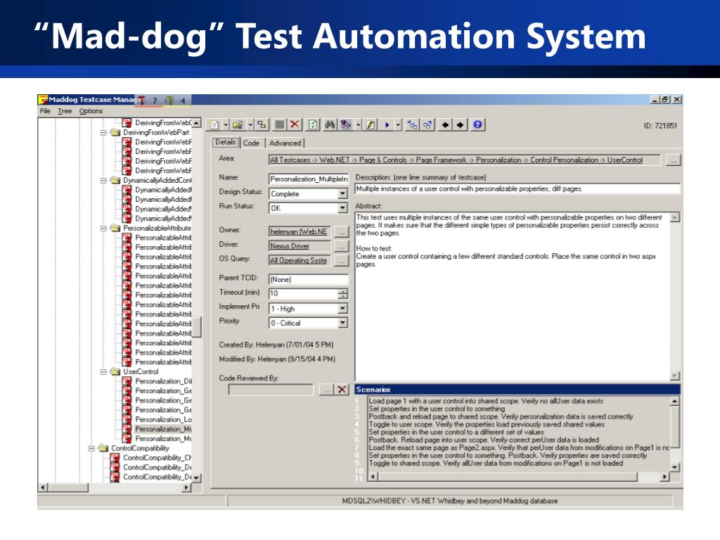 """Mad-dog"" Test Automation System"